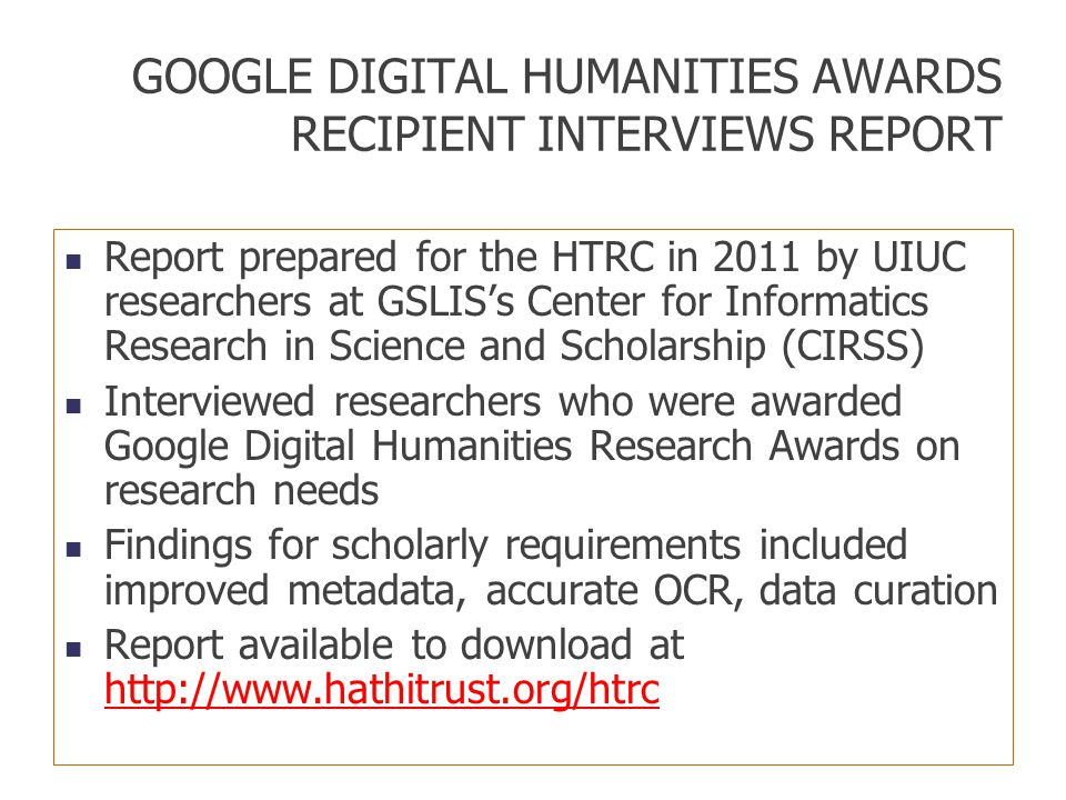 GOOGLE DIGITAL HUMANITIES AWARDS RECIPIENT INTERVIEWS REPORT
