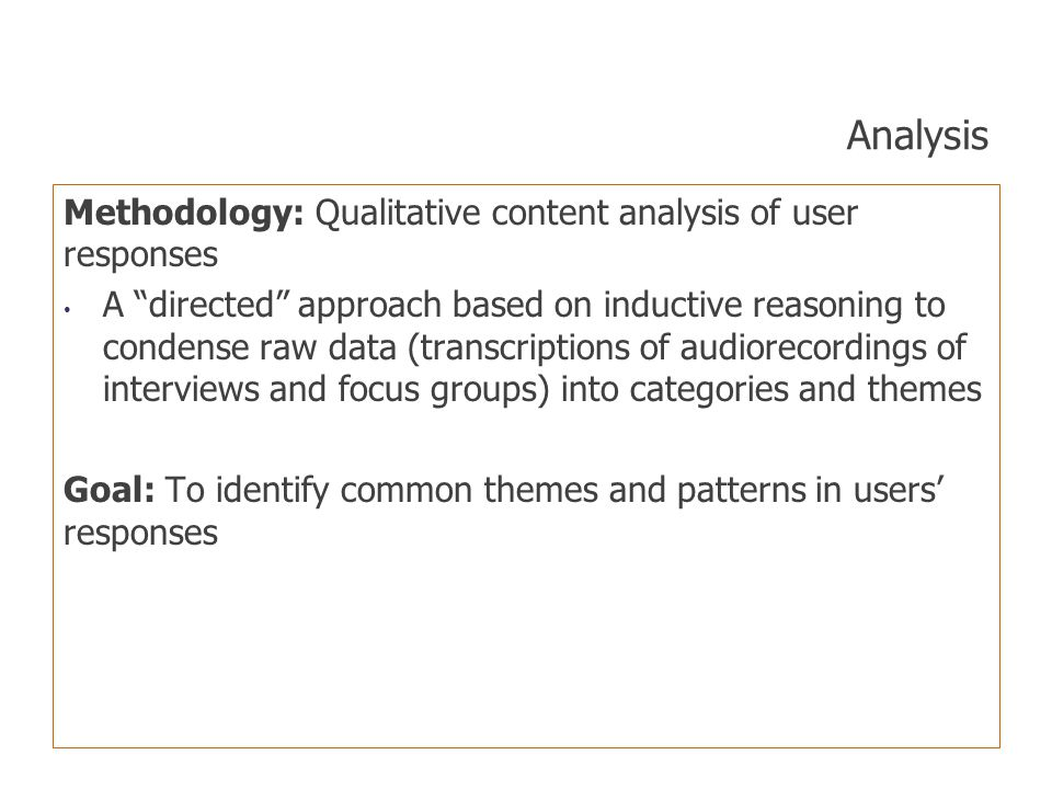 Analysis Methodology: Qualitative content analysis of user responses