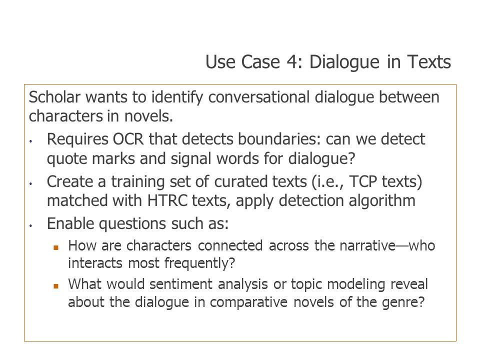 Use Case 4: Dialogue in Texts