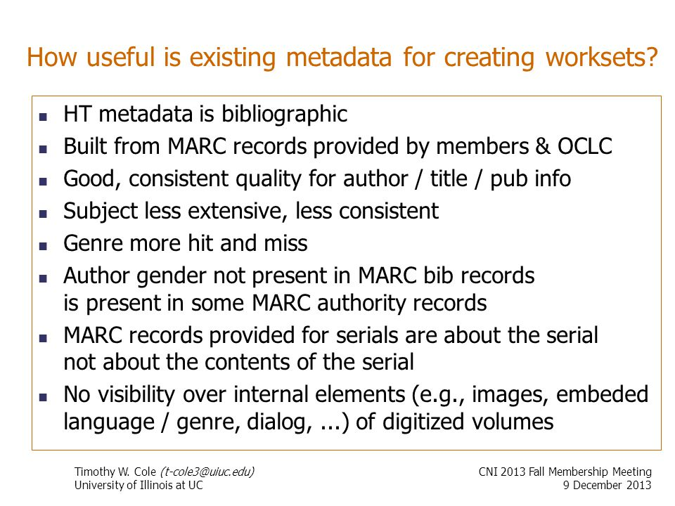 How useful is existing metadata for creating worksets