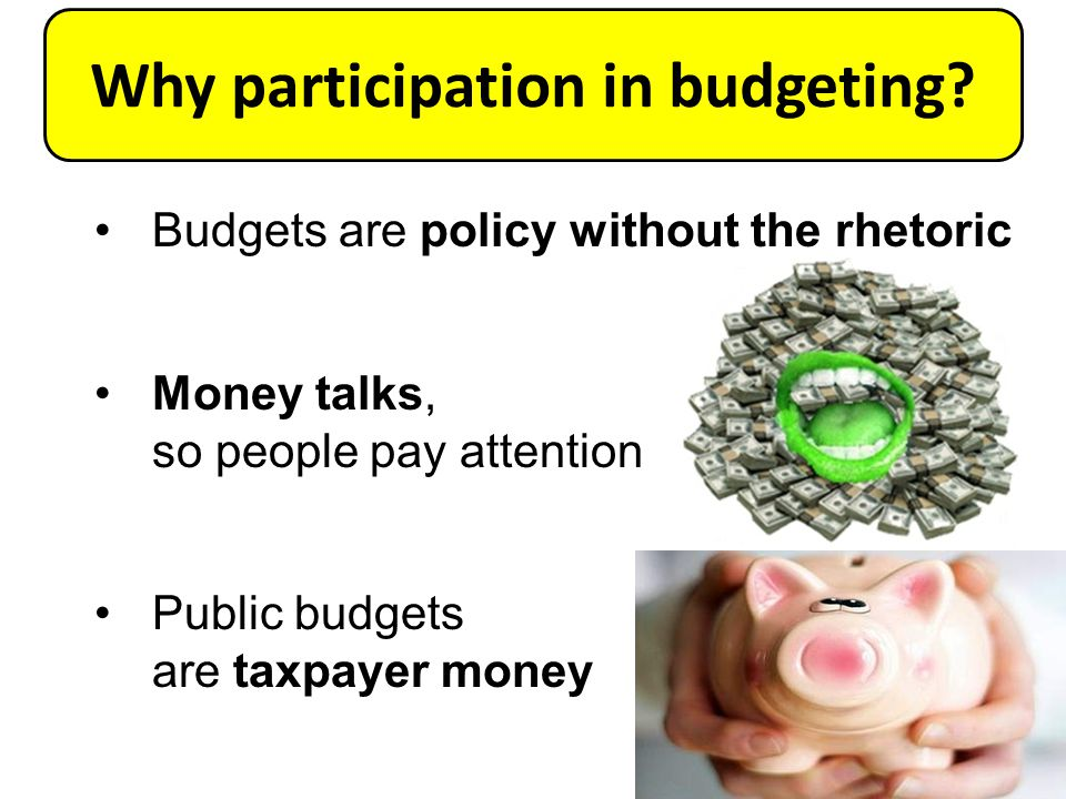 Why participation in budgeting