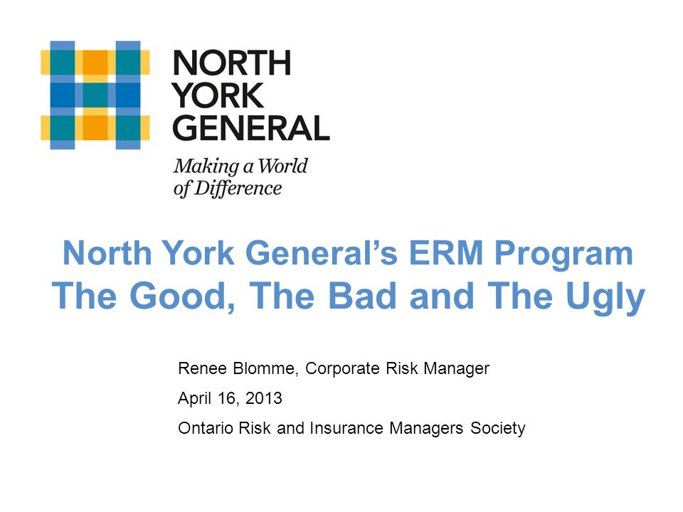 North York General's ERM Program The Good, The Bad and The Ugly