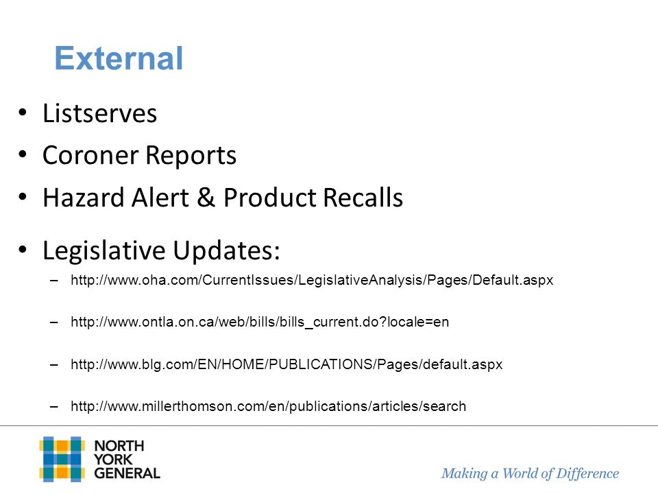 External Listserves Coroner Reports Hazard Alert & Product Recalls