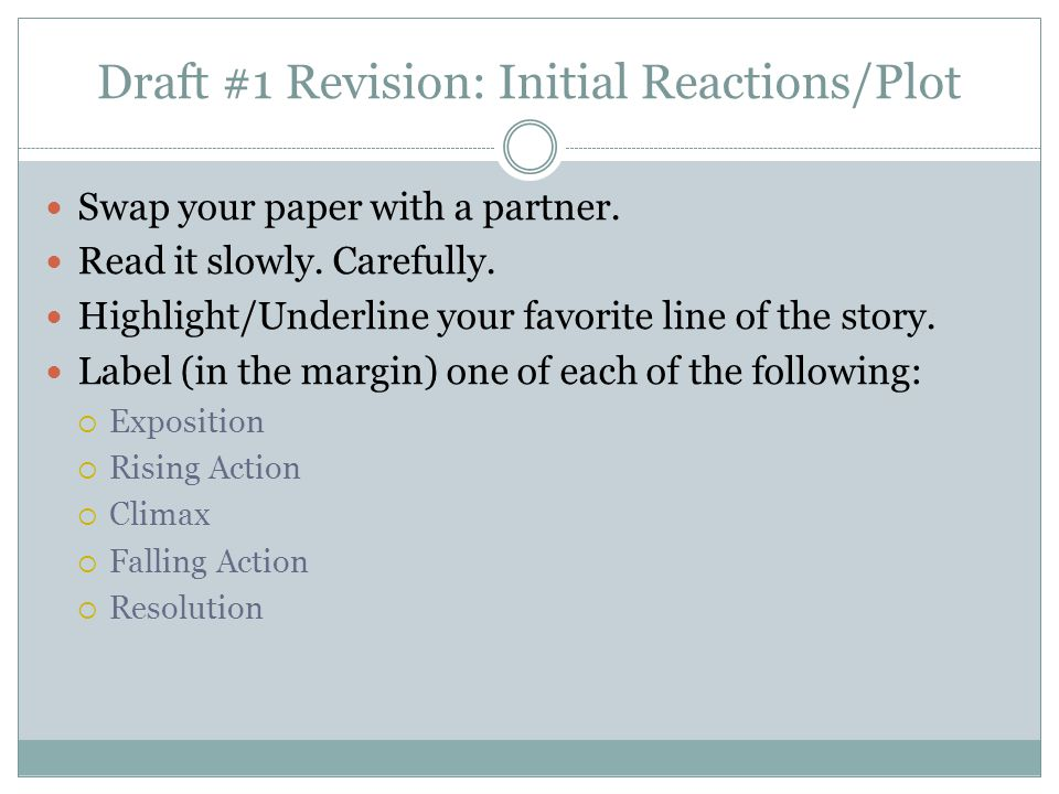Draft #1 Revision: Initial Reactions/Plot