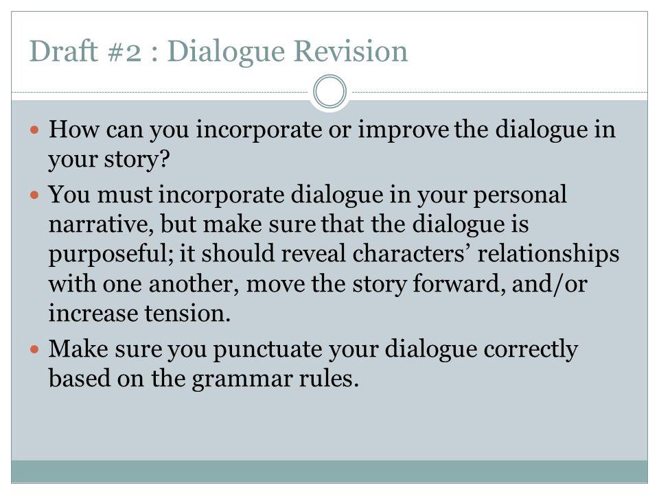 Draft #2 : Dialogue Revision