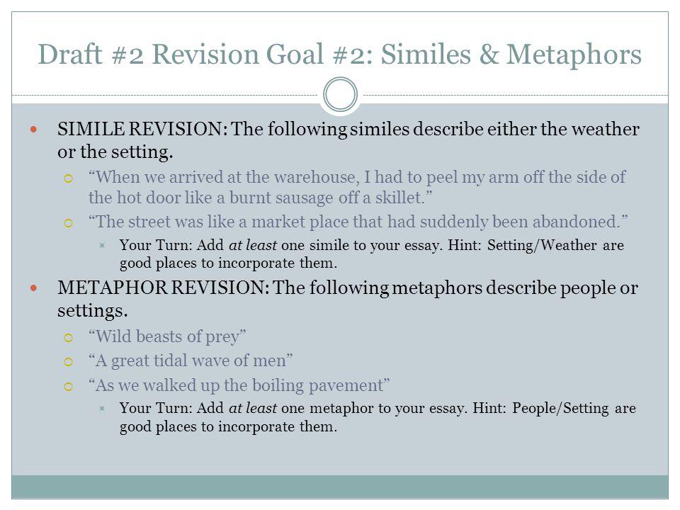 Draft #2 Revision Goal #2: Similes & Metaphors