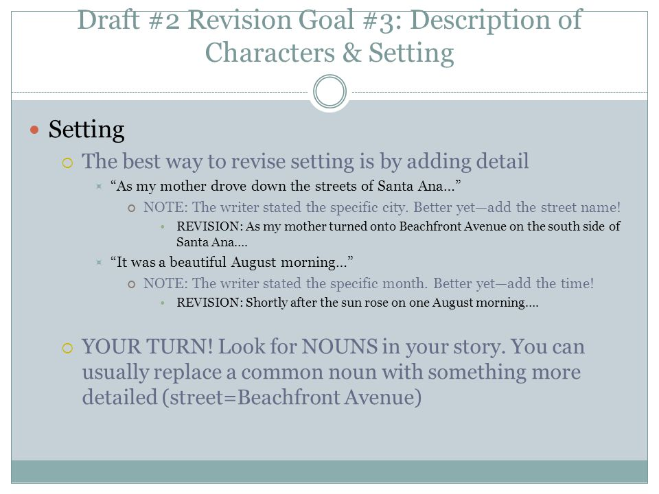Draft #2 Revision Goal #3: Description of Characters & Setting
