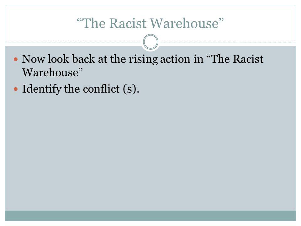 The Racist Warehouse