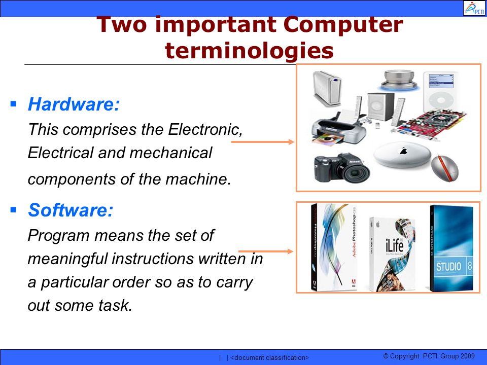 Two important Computer terminologies