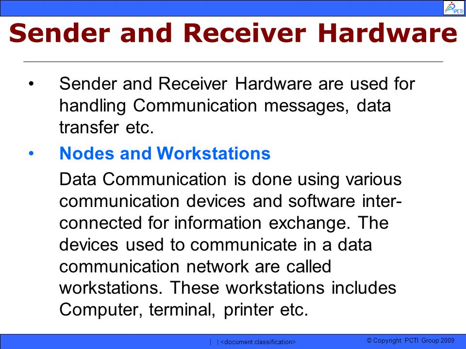 Sender and Receiver Hardware