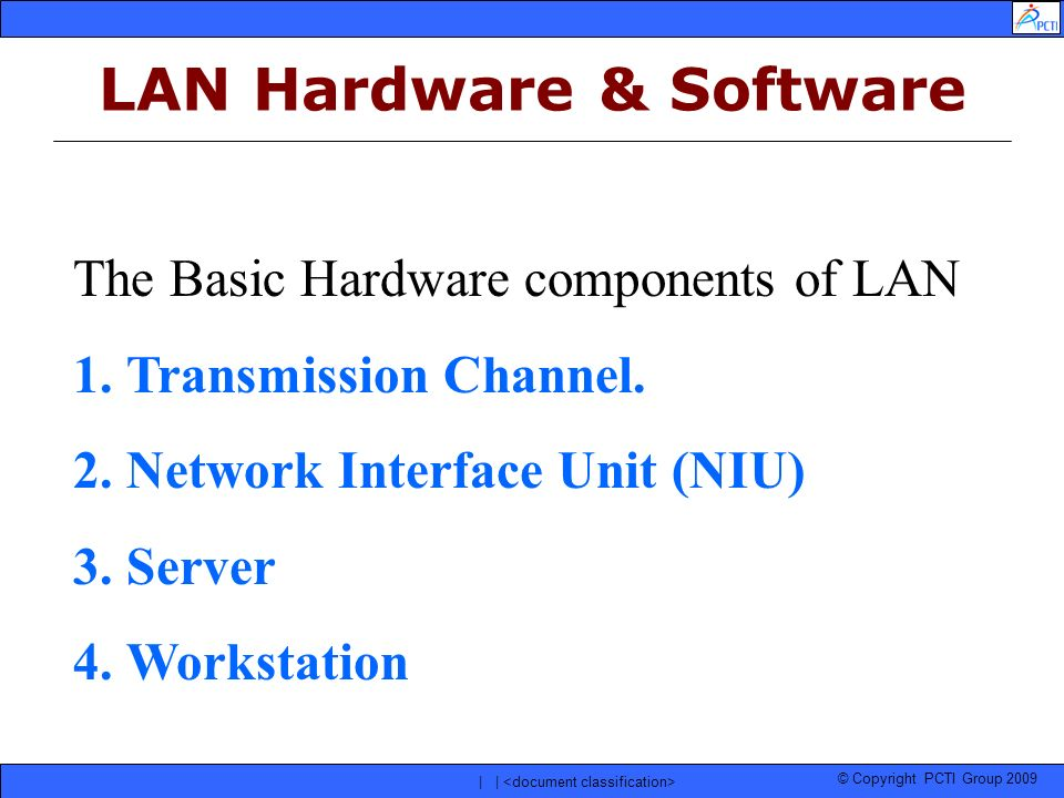 LAN Hardware & Software