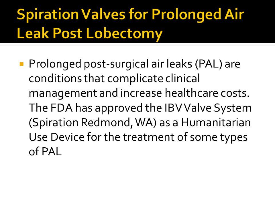 Spiration Valves for Prolonged Air Leak Post Lobectomy