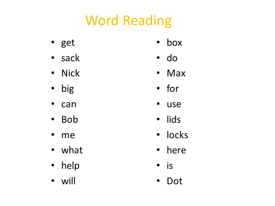 Word Reading get sack Nick big can Bob me what help will box do Max