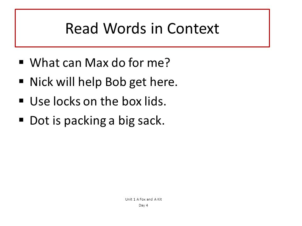 Read Words in Context What can Max do for me