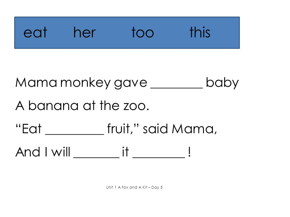 eat her too this Mama monkey gave ________ baby A banana at the zoo.