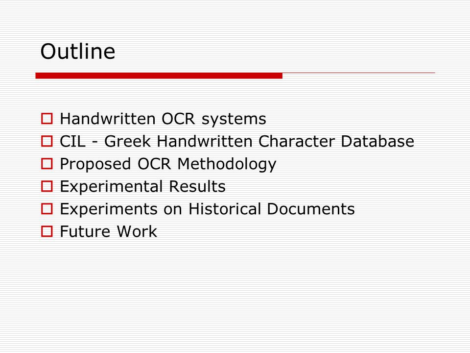 Outline Handwritten OCR systems