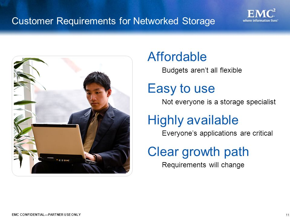 Customer Requirements for Networked Storage