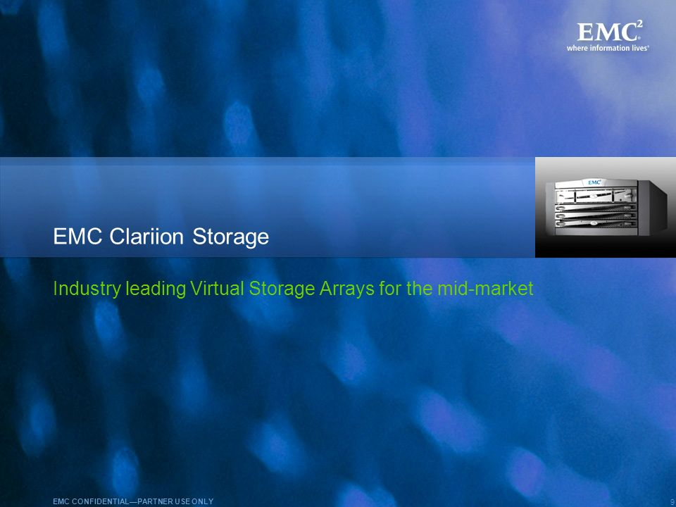 EMC Celerra NX4 August 2008. EMC Clariion Storage.