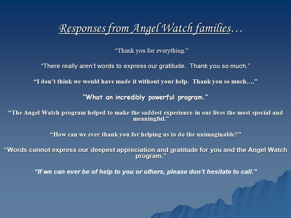 Responses from Angel Watch families…