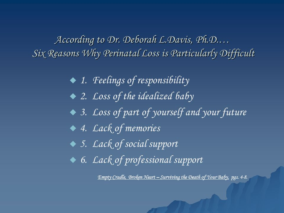 According to Dr. Deborah L. Davis, Ph. D