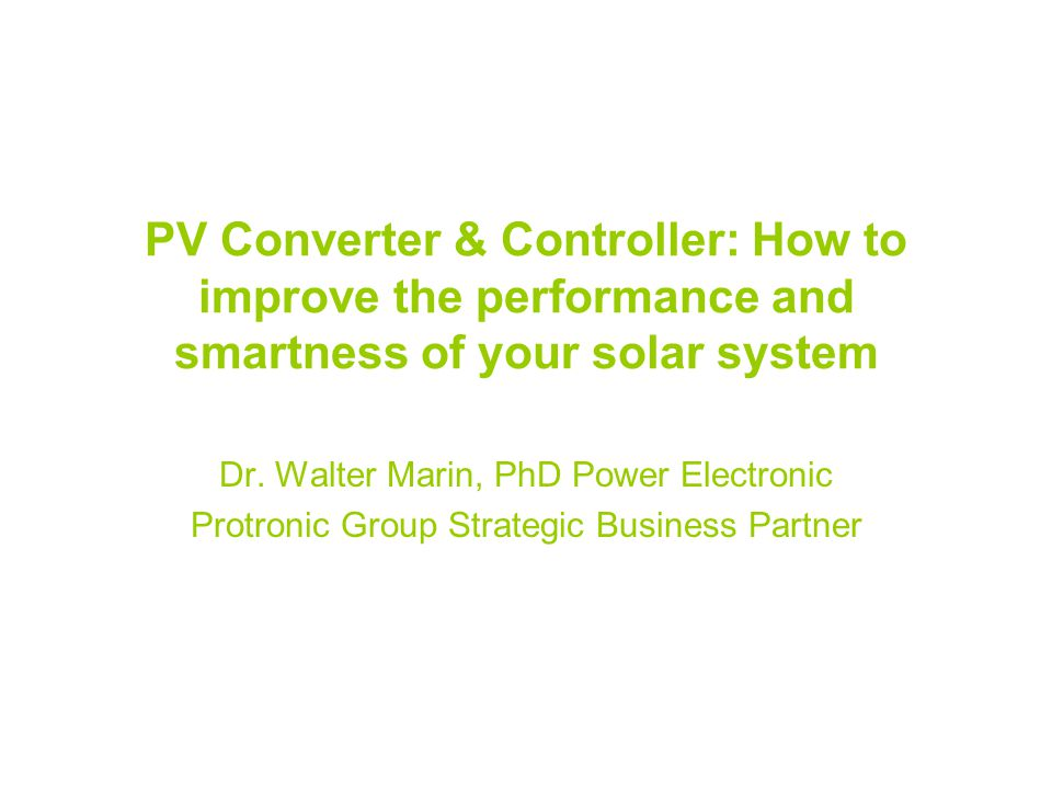 PV Converter & Controller: How to improve the performance and smartness of your solar system