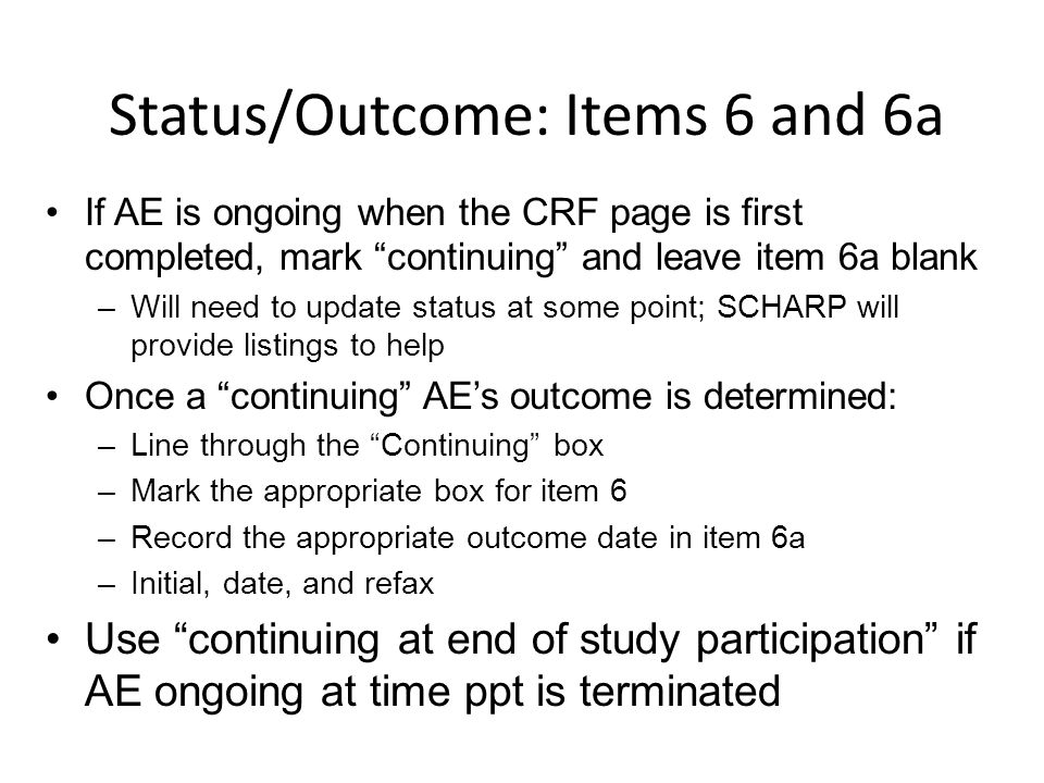 Status/Outcome: Items 6 and 6a