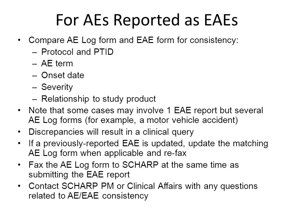 For AEs Reported as EAEs