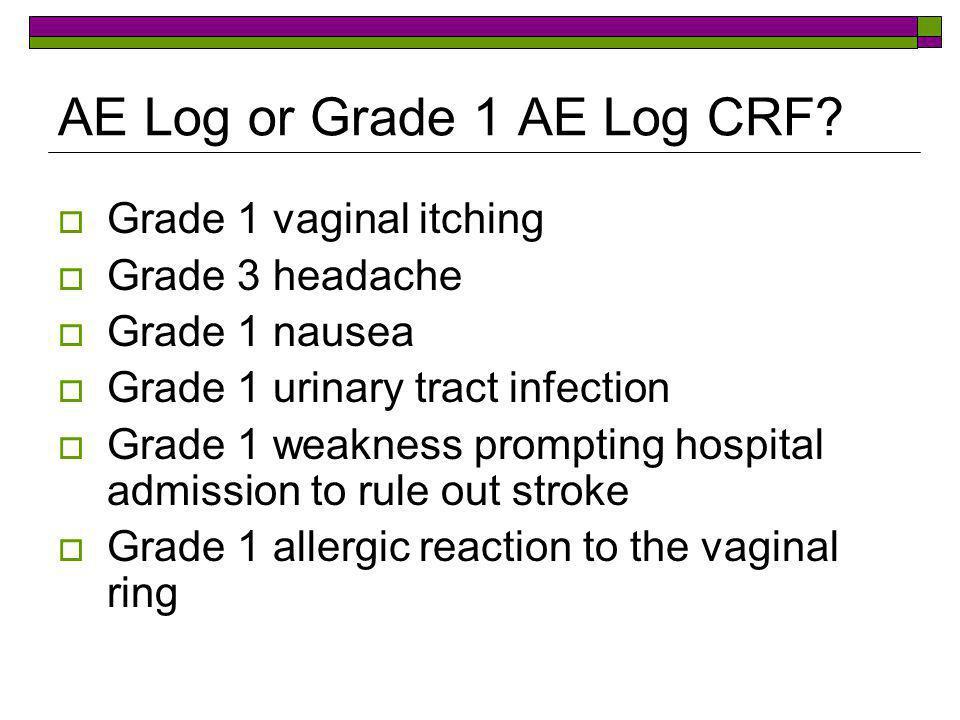 AE Log or Grade 1 AE Log CRF