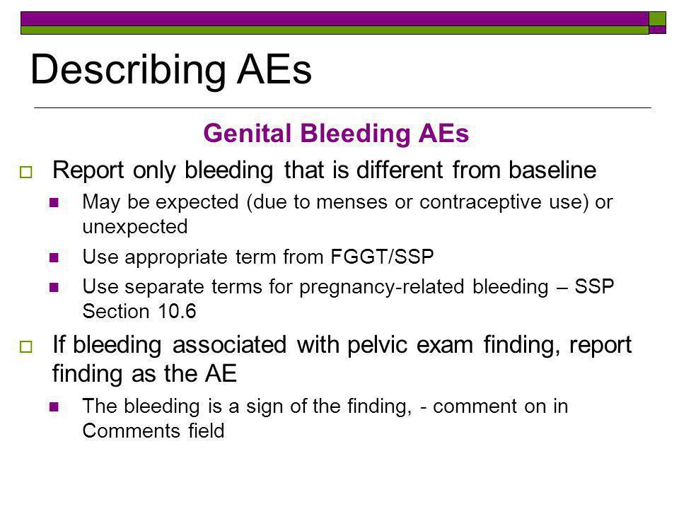 Describing AEs Genital Bleeding AEs