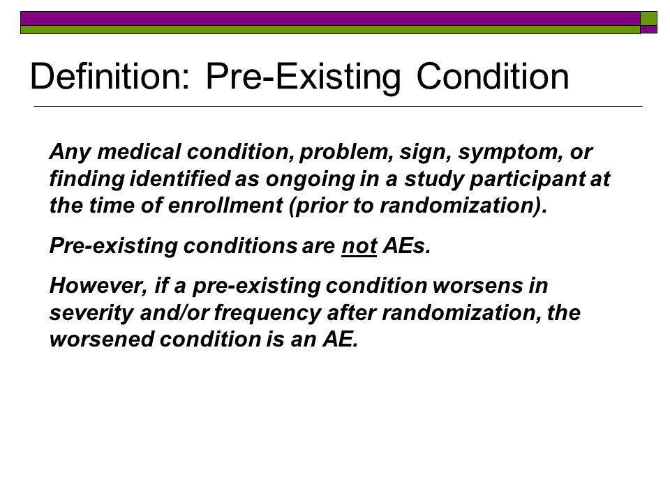 Definition: Pre-Existing Condition