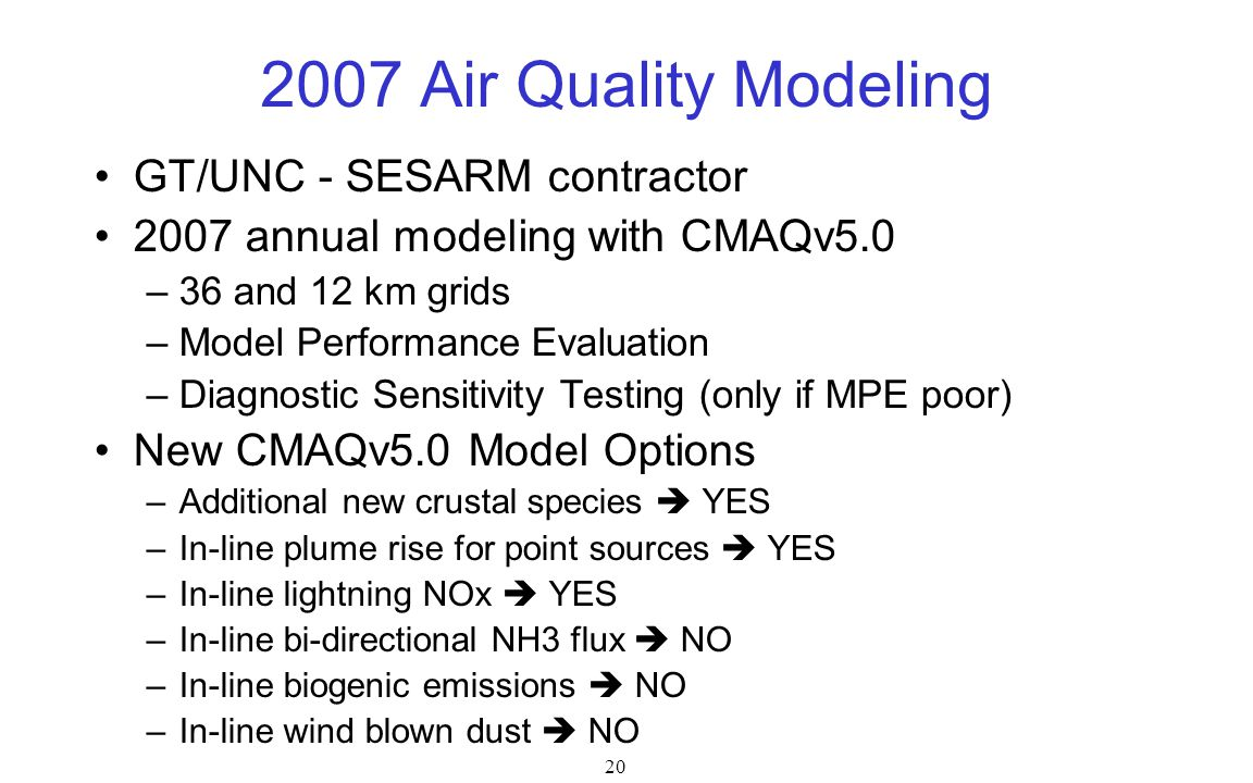 2007 Air Quality Modeling GT/UNC - SESARM contractor