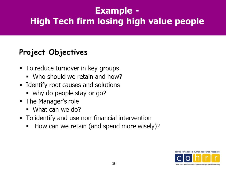 Example - High Tech firm losing high value people
