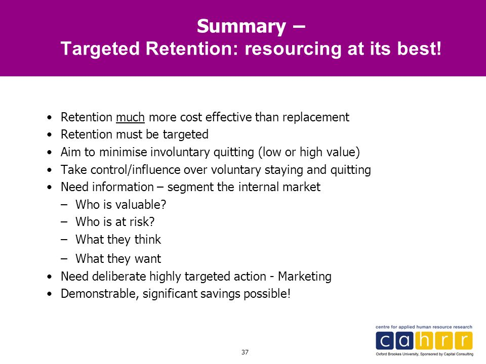 Summary – Targeted Retention: resourcing at its best!