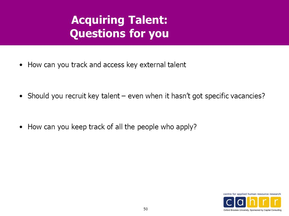 Acquiring Talent: Questions for you