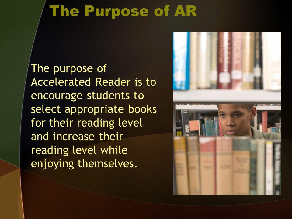 The Purpose of AR