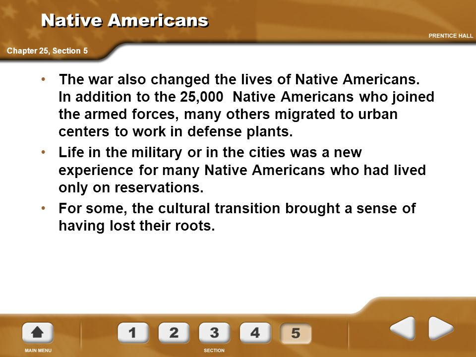 Native Americans Chapter 25, Section 5.