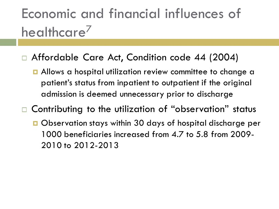 Economic and financial influences of healthcare7