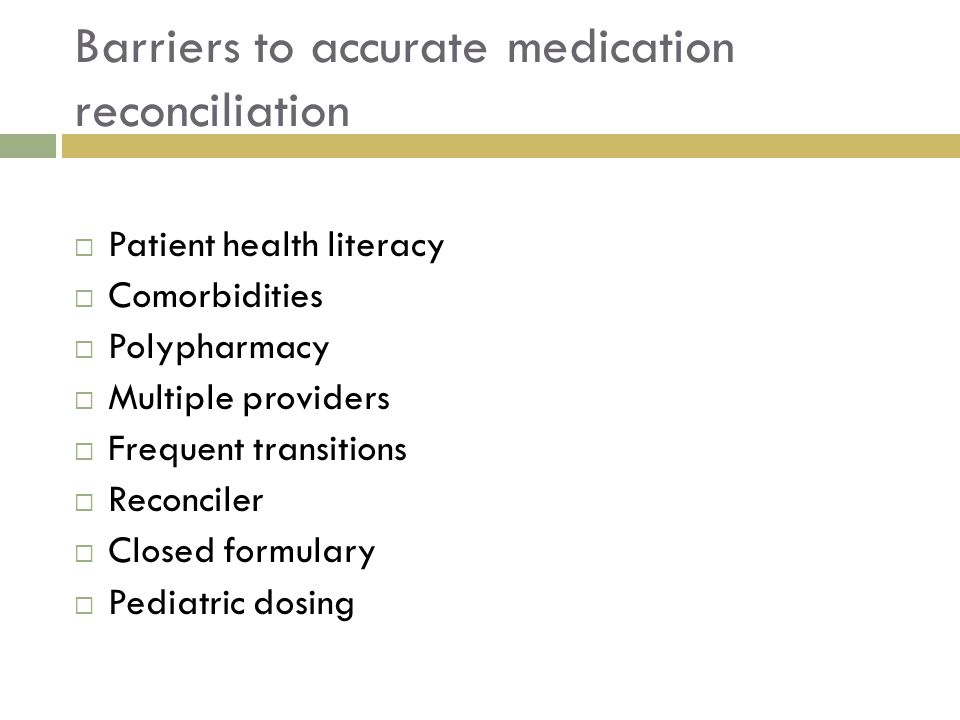Barriers to accurate medication reconciliation