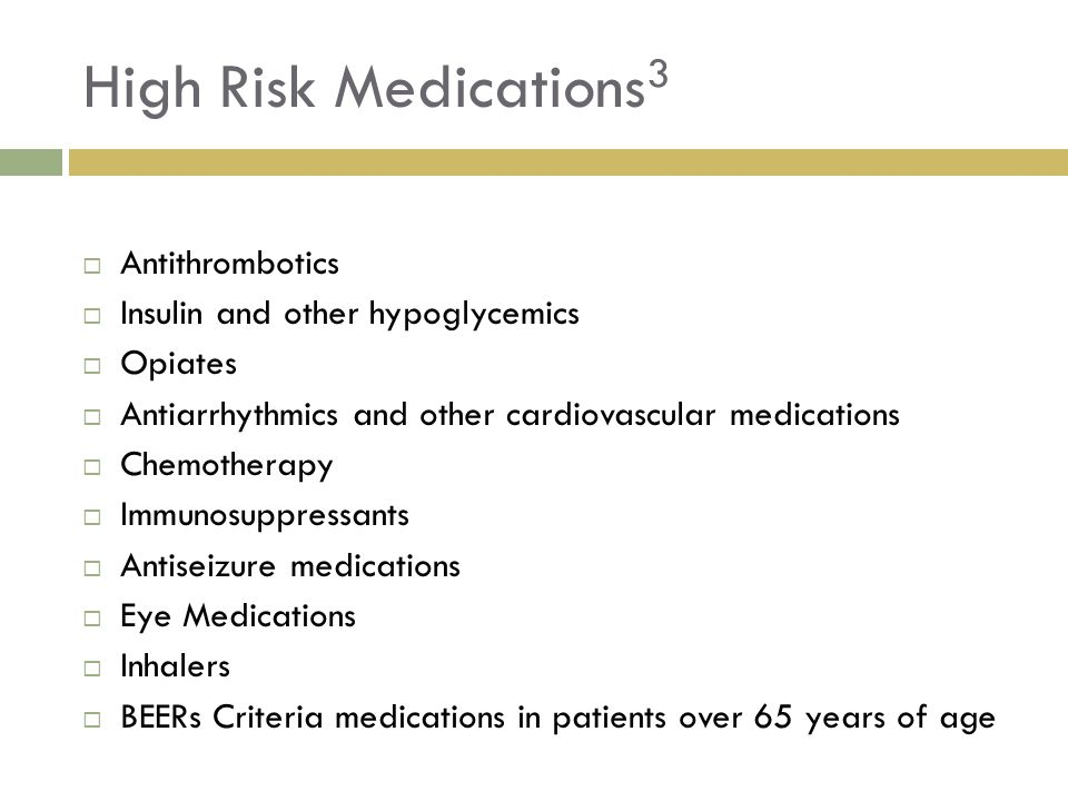 High Risk Medications3 Antithrombotics Insulin and other hypoglycemics