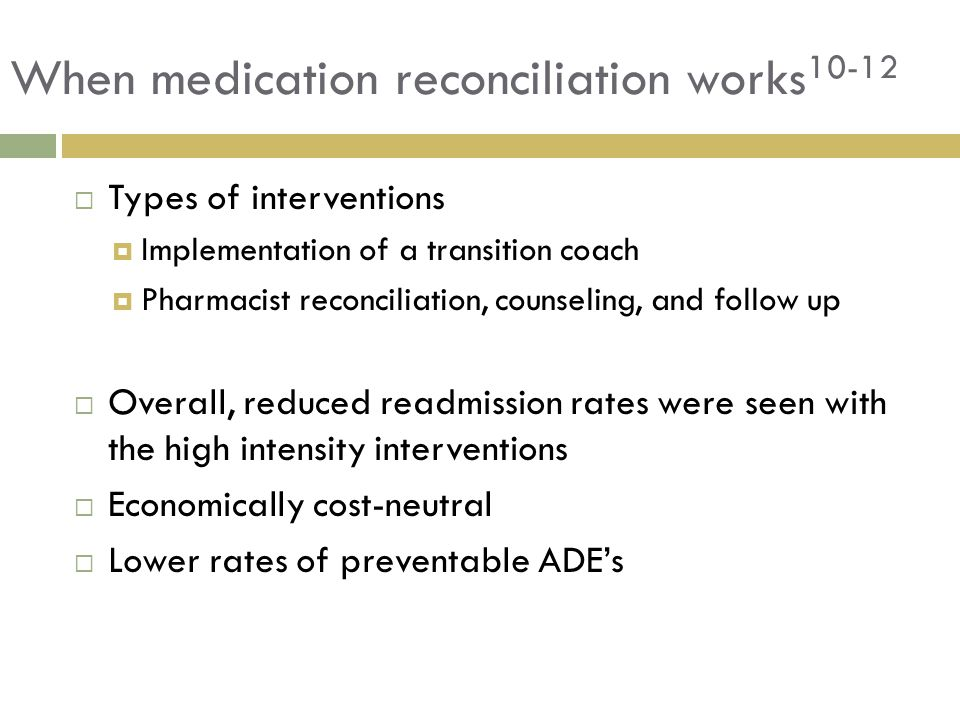 When medication reconciliation works10-12