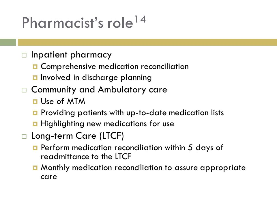 Pharmacist's role14 Inpatient pharmacy Community and Ambulatory care