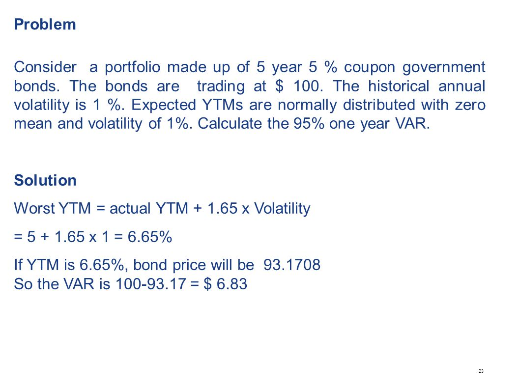 Problem Consider the following single bond of $10 million, a modified duration of 3.6 yrs and annualized yield of 2%.