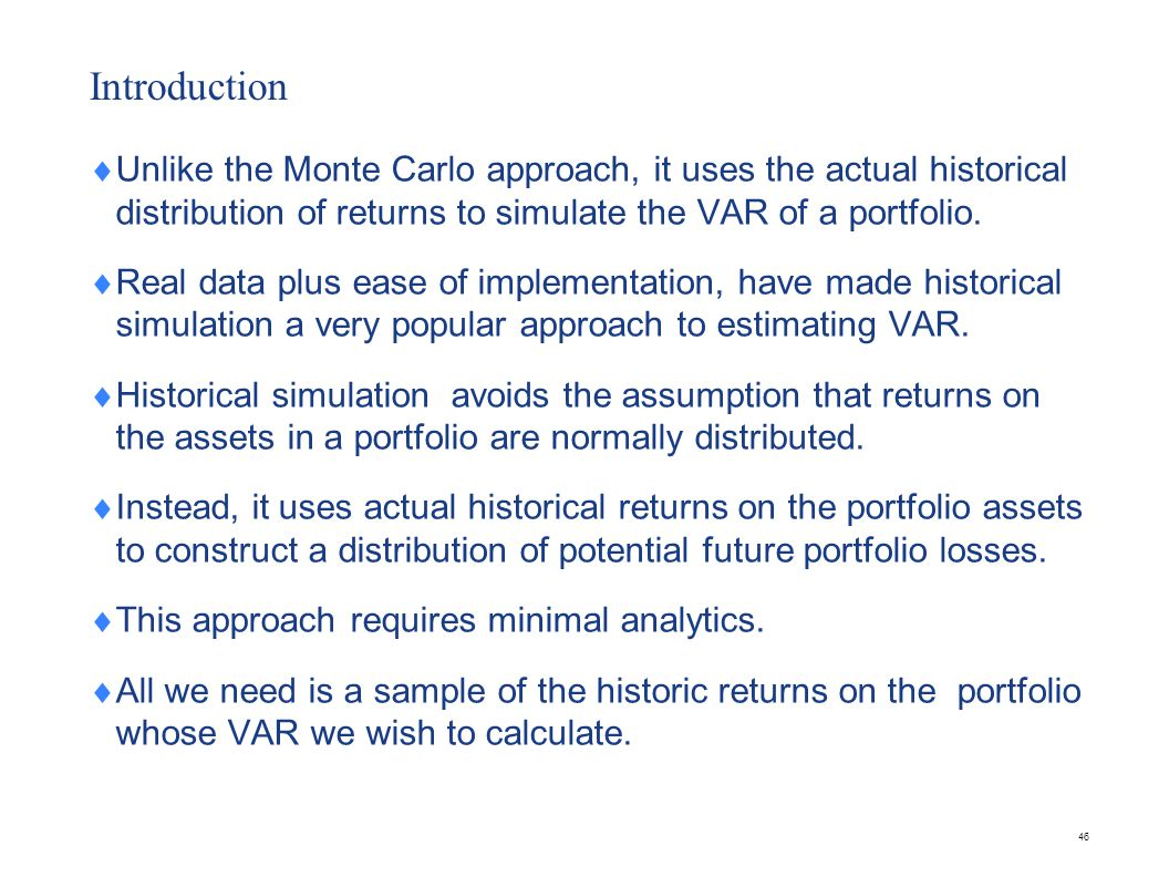 Steps Collect data Generate scenarios Calculate portfolio returns