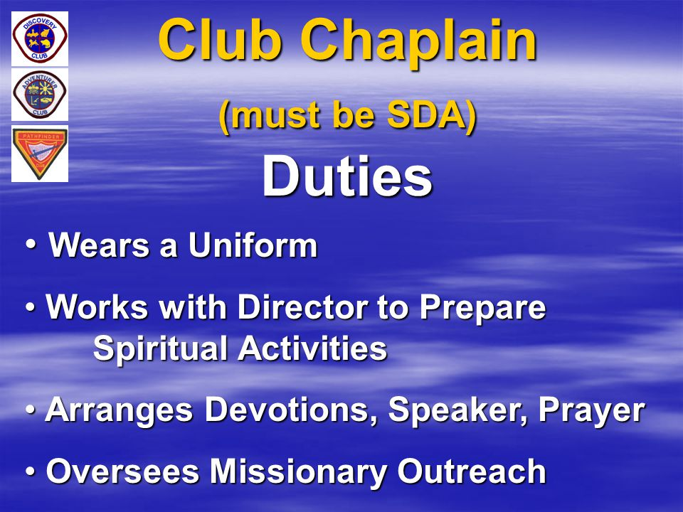 Club Chaplain (must be SDA) Duties