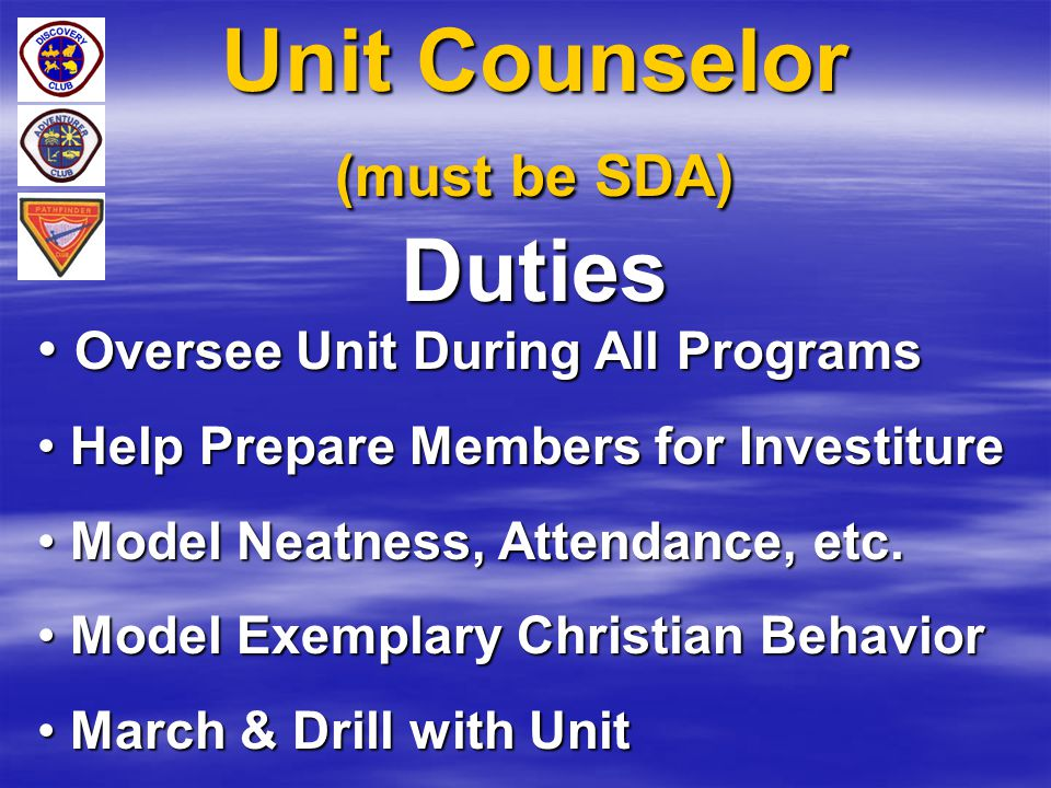Unit Counselor (must be SDA) Duties