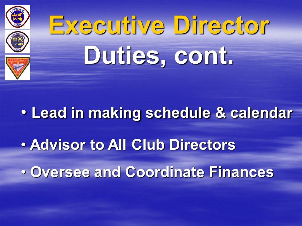 Executive Director Duties, cont.