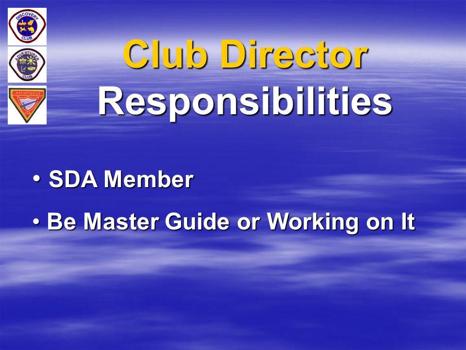 Club Director Responsibilities