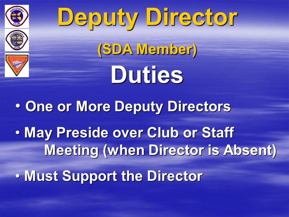 Deputy Director (SDA Member) Duties