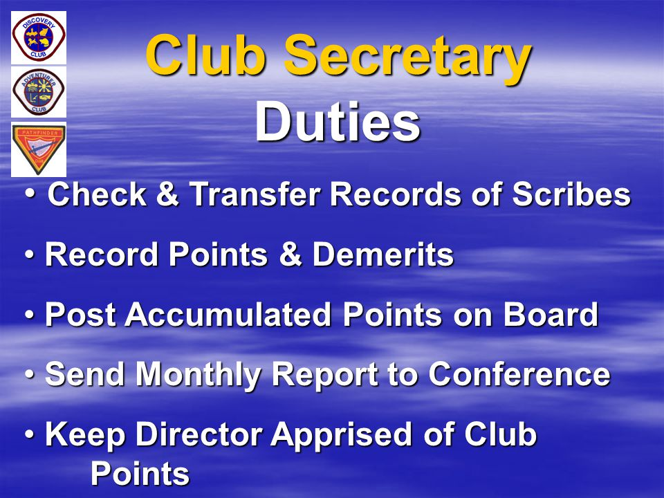 Club Secretary Duties Check & Transfer Records of Scribes