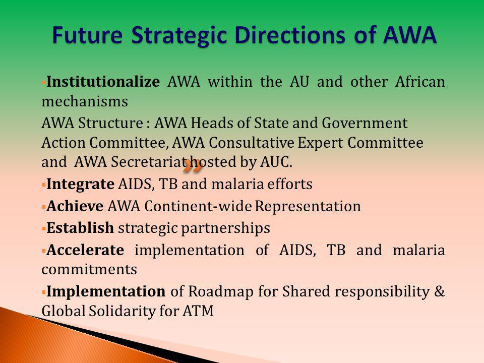 Future Strategic Directions of AWA